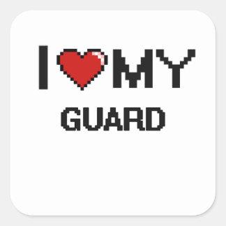 Amo a mi guardia pegatina cuadrada