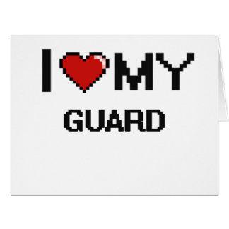 Amo a mi guardia tarjeta de felicitación grande