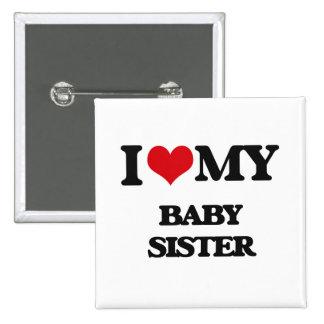 Amo a mi hermana del bebé pin cuadrado