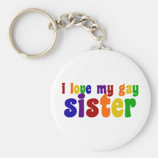 Amo a mi hermana gay llavero redondo tipo pin