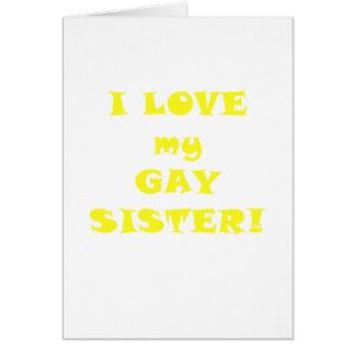 Amo a mi hermana gay tarjeta de felicitación