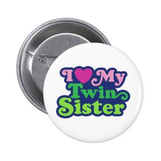 Amo a mi hermana gemela pin redondo de 2 pulgadas