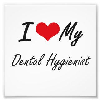 Amo a mi higienista dental fotografía