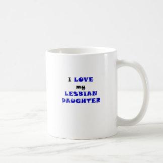 Amo a mi hija lesbiana taza de café