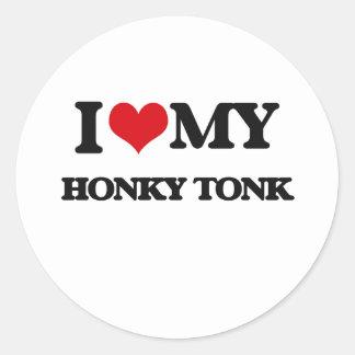 Amo a mi HONKY TONK Pegatina Redonda