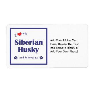 Amo a mi husky siberiano (el perro masculino) etiquetas de envío