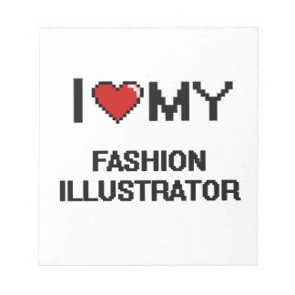 Amo a mi ilustrador de la moda blocs de papel