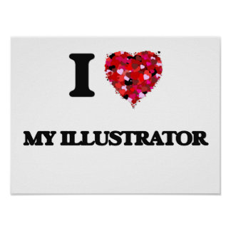 Amo a mi ilustrador póster
