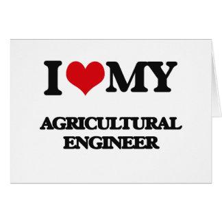 Amo a mi ingeniero agrícola tarjeta de felicitación
