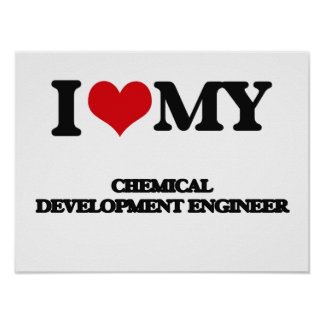 Amo a mi ingeniero de desarrollo químico impresiones