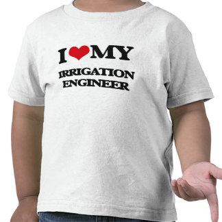 Amo a mi ingeniero de la irrigación camisetas