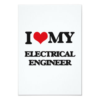 """Amo a mi ingeniero eléctrico invitación 3.5"""" x 5"""""""