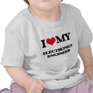 Amo a mi ingeniero electrónico camisetas