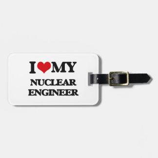 Amo a mi ingeniero nuclear etiquetas de maletas