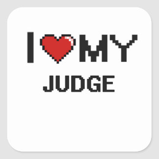 Amo a mi juez pegatina cuadrada