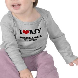 Amo a mi jugador de básquet camisetas