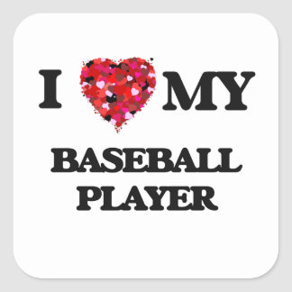 Amo a mi jugador de béisbol pegatina cuadrada