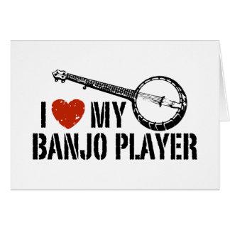 Amo a mi jugador del banjo tarjeta de felicitación