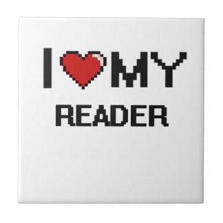 Amo a mi lector azulejo cuadrado pequeño