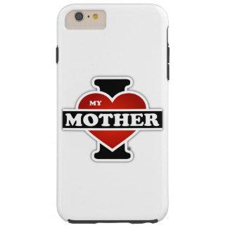 Amo a mi madre funda de iPhone 6 plus tough