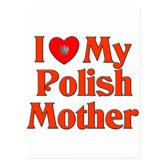 Amo a mi madre polaca postales