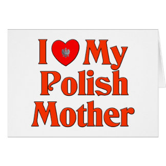 Amo a mi madre polaca tarjeta de felicitación