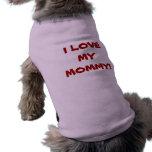 AMO a MI MAMÁ - camiseta del perro Ropa De Perros