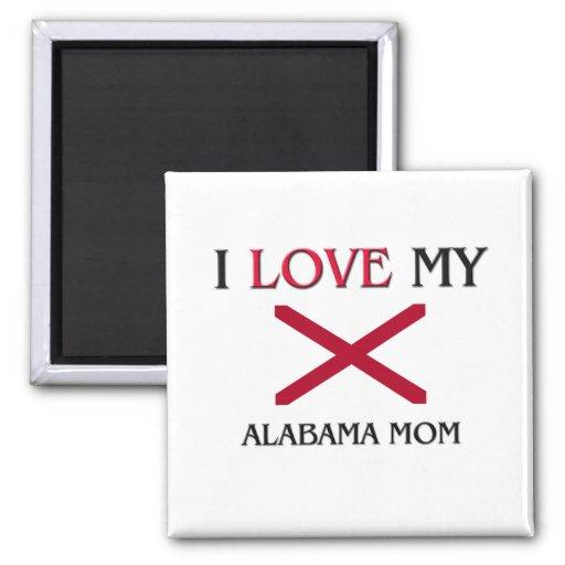 Amo a mi mamá de Alabama Imanes Para Frigoríficos