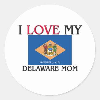 Amo a mi mamá de Delaware Etiqueta Redonda