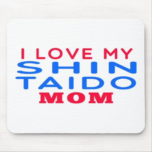 Amo a mi mamá de Shin Taido Tapetes De Ratón