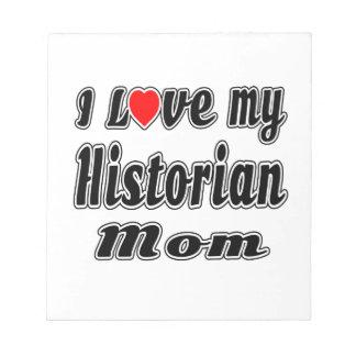 Amo a mi mamá del historiador blocs de notas