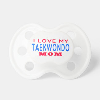 Amo a mi mamá del Taekwondo Chupetes Para Bebés
