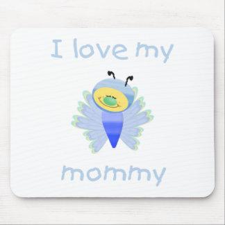 Amo a mi mamá (el flutterbug del muchacho) alfombrillas de ratones