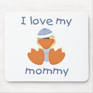 Amo a mi mamá (el muchacho ducky) alfombrillas de raton