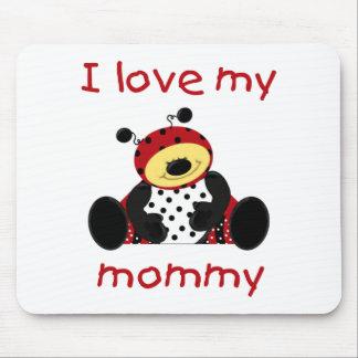 Amo a mi mamá (la mariquita del muchacho) alfombrillas de ratón