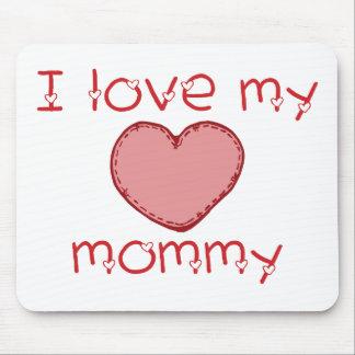 Amo a mi mamá mousepads