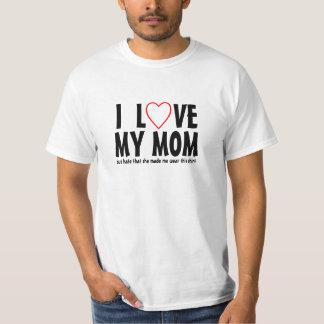 Amo a mi mamá pero odio que ella hizo que lleva playeras