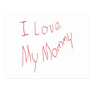 ¡Amo a mi mamá! Postal