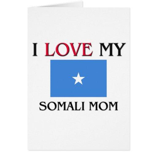 Amo a mi mamá somalí tarjetas