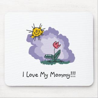 ¡Amo a mi mamá!!! Alfombrilla De Ratón