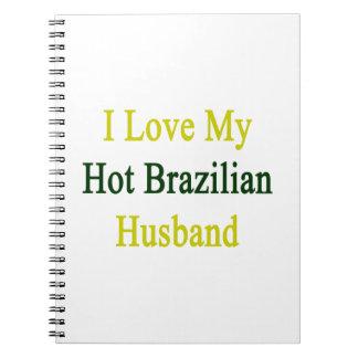 Amo a mi marido brasileño caliente note book