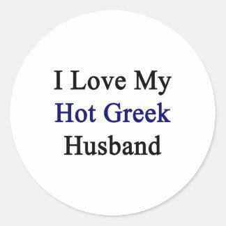 Amo a mi marido griego caliente pegatina redonda