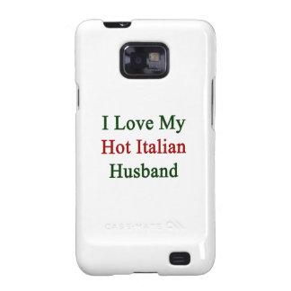 Amo a mi marido italiano caliente galaxy s2 carcasas