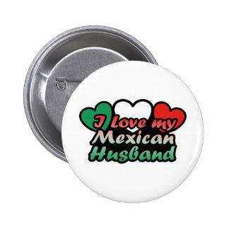 Amo a mi marido mexicano pin redondo de 2 pulgadas