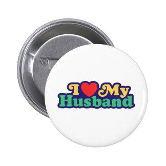 Amo a mi marido pin redondo de 2 pulgadas