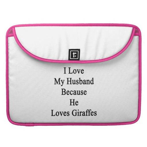 Amo a mi marido porque él ama jirafas fundas para macbook pro