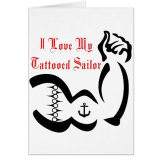 Amo a mi marinero de Tattoed Tarjeta De Felicitación