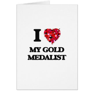 Amo a mi medallista de oro tarjeta de felicitación