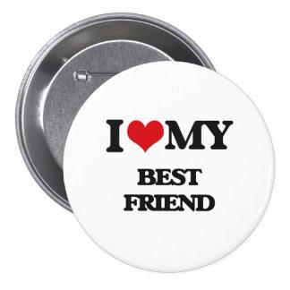 Amo a mi mejor amigo pin redondo 7 cm