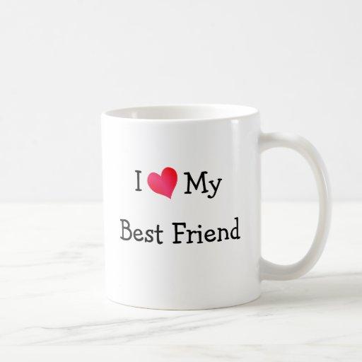 Amo a mi mejor amigo taza de café